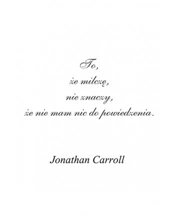 To, że milczę - Jonathan Carroll